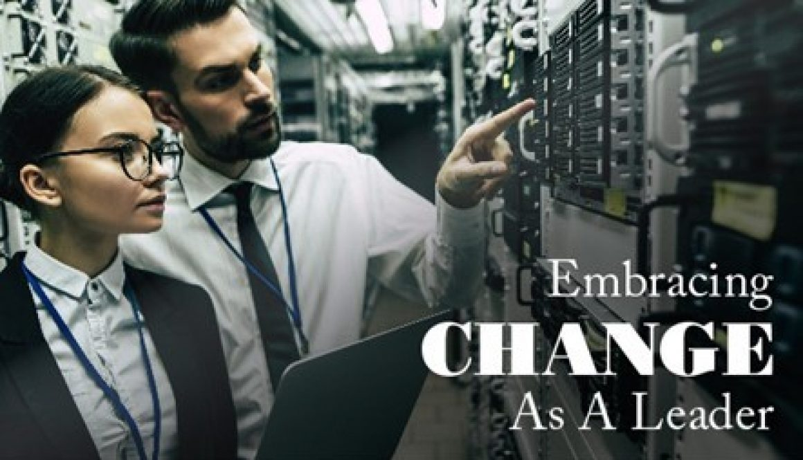 Embracing Change As A Leader